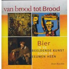 Van brood tot Brood - Henry Reuchlin